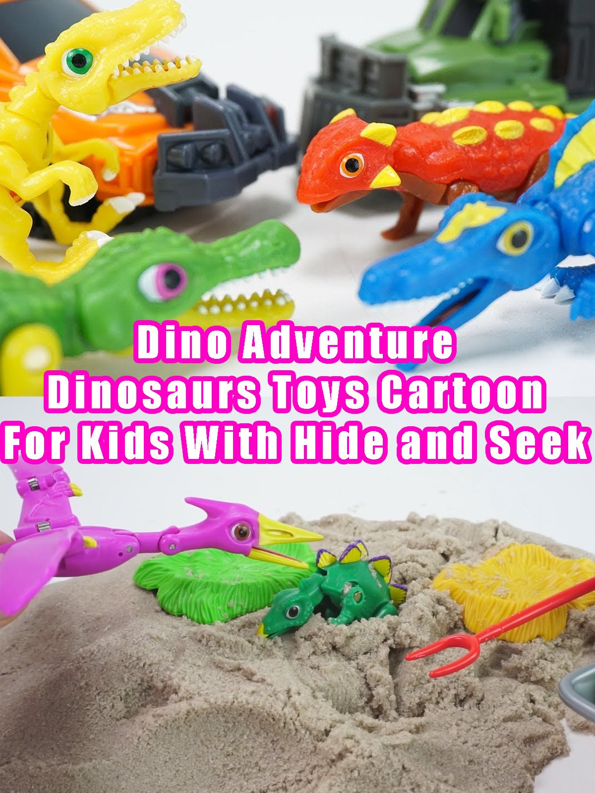 Dino Adventure - Dinosaurs Toys Cartoon For Kids With Hide and Seek