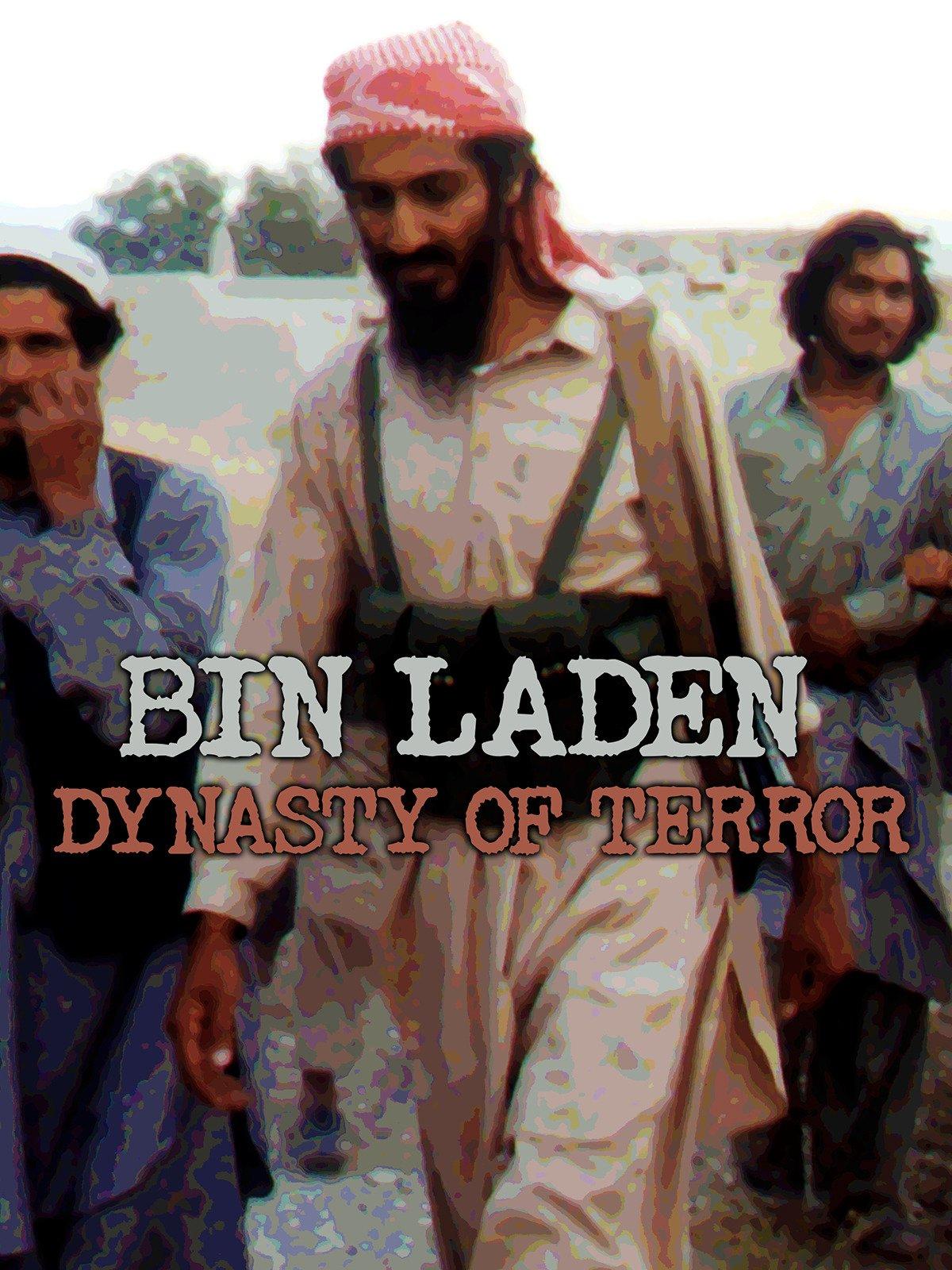 Bin Laden: Dynasty of Terror