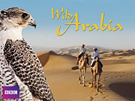 Wild Arabia Season 1 [HD]
