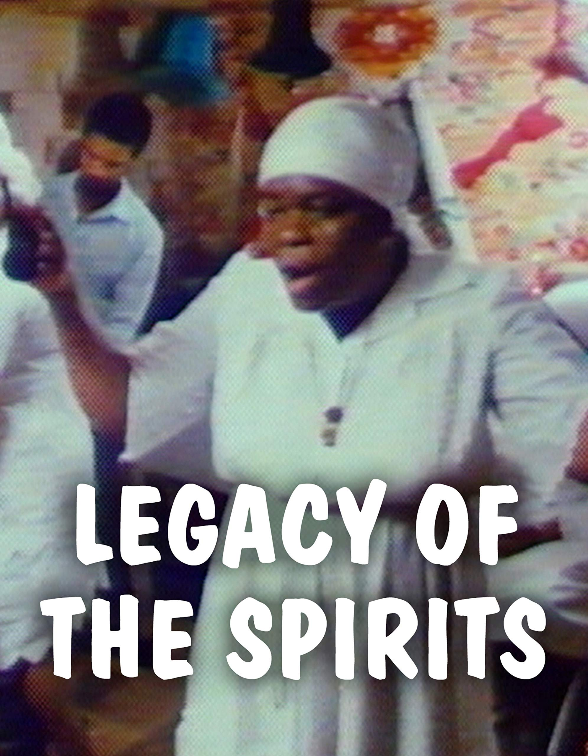 Legacy of the Spirits on Amazon Prime Video UK