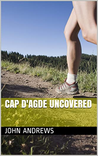 Cap d'Agde Uncovered