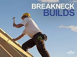 Breakneck Builds Season 1