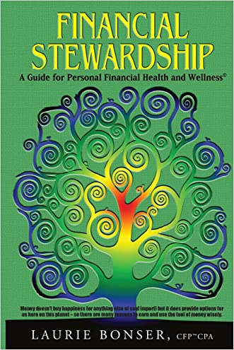 Financial Stewardship: A Guide for Personal Financial Health and Wellness