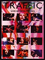 Traffic- Live in Santa Monica '72