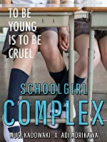 Schoolgirl Complex (English Subtitled) [HD]
