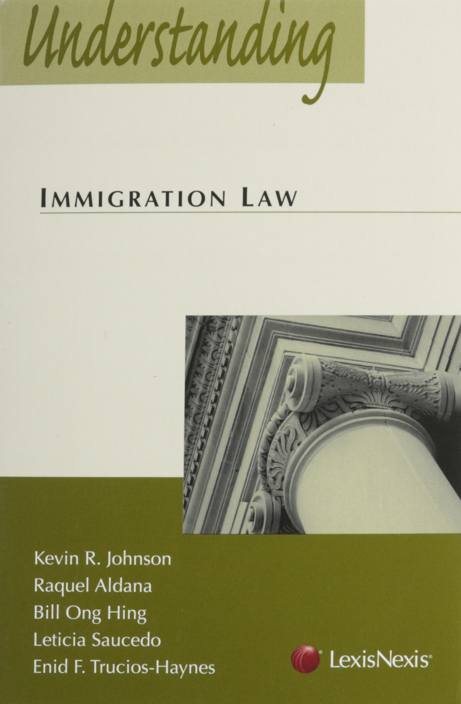 Understanding Immigration Law