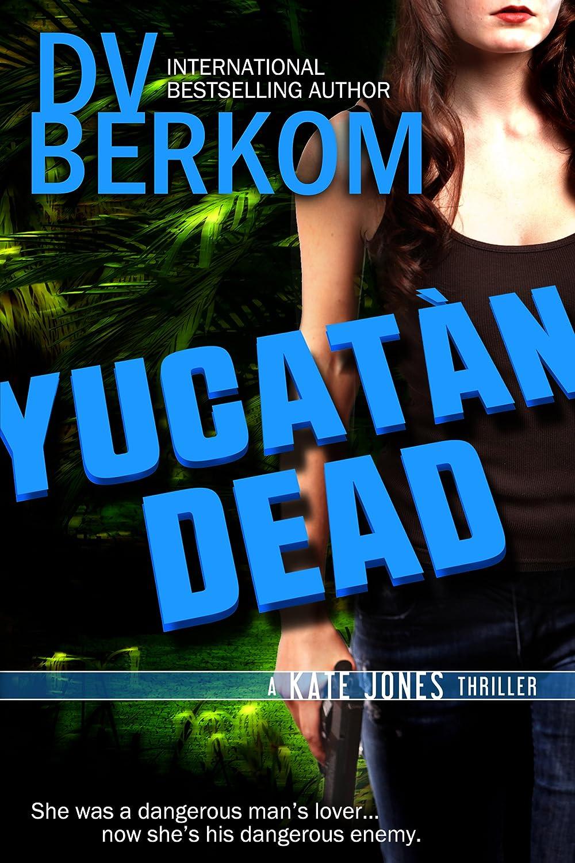 DVBerkom_YucatanDead_800