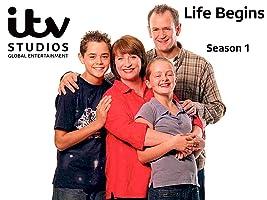 Life Begins Series 1