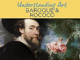 Understanding Art: Baroque & Rococo [HD]