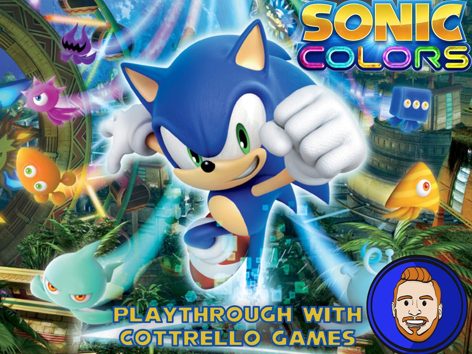 Watch Sonic Colors Playthrough With Cottrello Games On Amazon Prime Video Uk Newonamzprimeuk