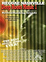 Deep Roots Music 1: Revival/Ranking Sounds