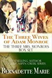 The Three Wives of Adam Monroe