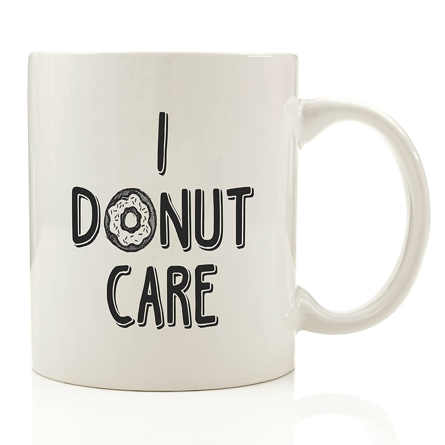 I Donut Care Funny Coffee Mug – Mother's Day Gifts for Mom – Cool Birthday Present Idea For Coworkers, Men & Women, Him or Her, Dad, Brother, Sister, Boyfriend, Girlfriend, Husband or Wife