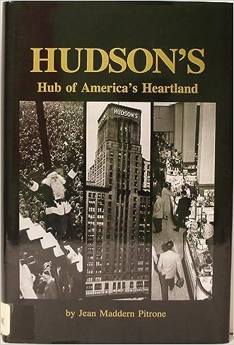 Hudson's: Hub of America's Heartland