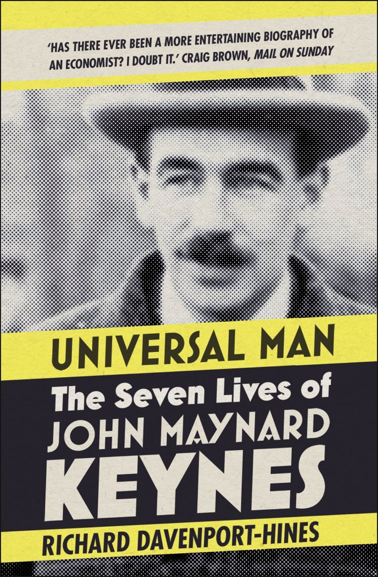 Universal Man: The Seven Lives of John Maynard Keynes ISBN-13 9780007519828