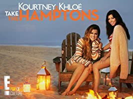Kourtney and Khloe Take The Hamptons Season 1