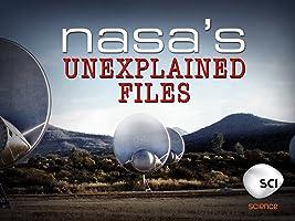 NASA's Unexplained Files Season 1 [HD]