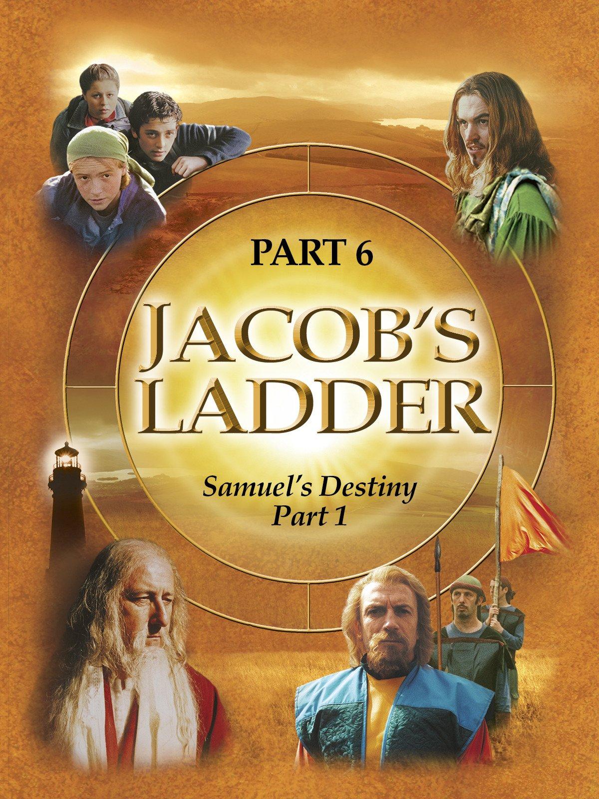 Jacob's Ladder Part 6