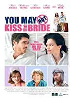 You May Not Kiss The Bride [HD]