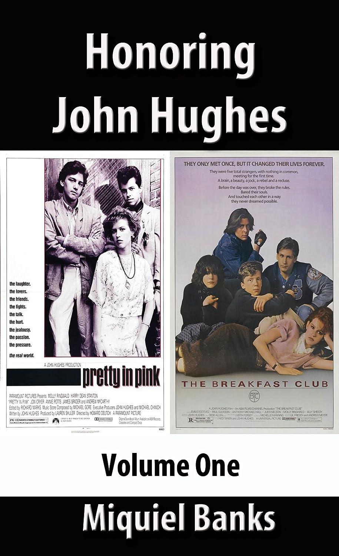 Honoring John Hughes, Volume One Miquiel Banks