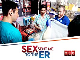 Sex Sent Me to the ER Season 1