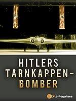 Hitlers Tarnkappenbomber