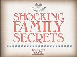 Shocking Family Secrets Season 1
