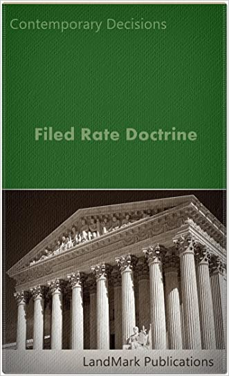 Filed Rate Doctrine (Litigator Series)