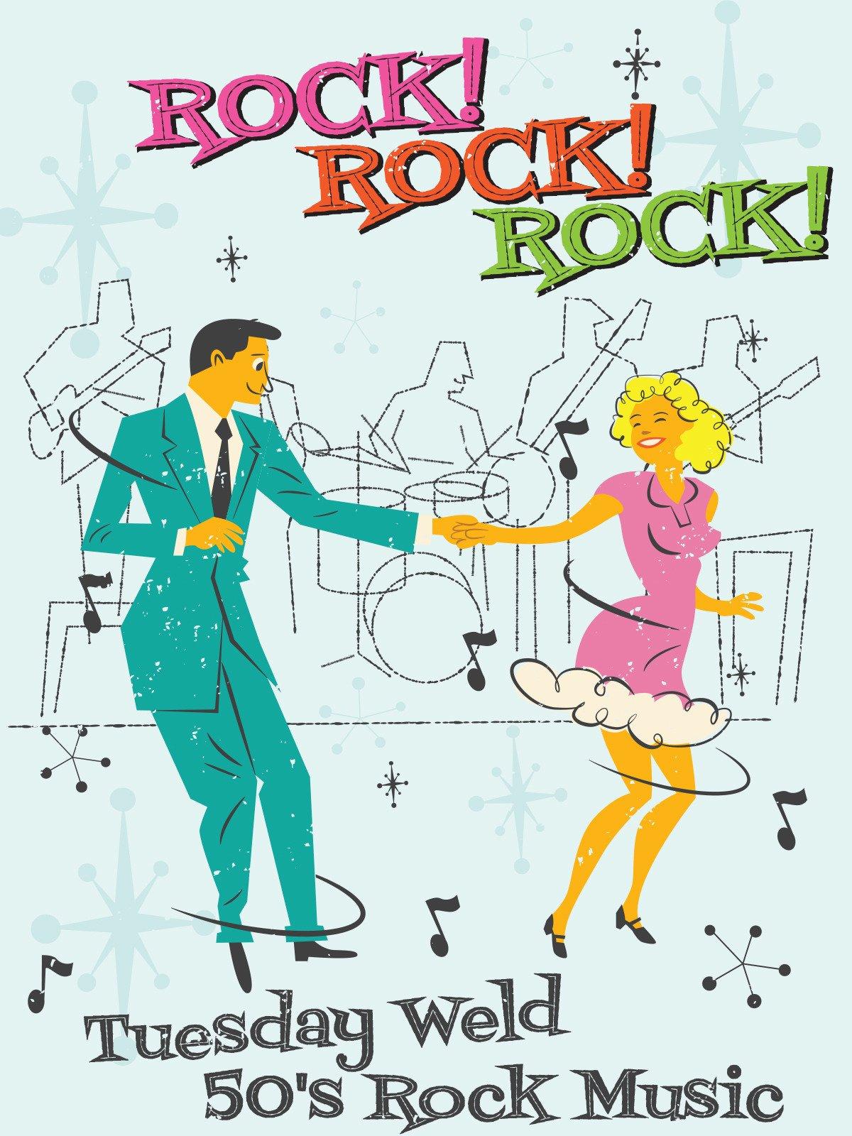 Rock! Rock! Rock! Tuesday Weld 50's Rock Music on Amazon Prime Video UK