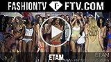 Paris F/W 15-16 - Etam Swimwear Show Finale Part 5