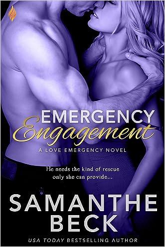 Emergency Engagement (Love Emergency) written by Samanthe Beck