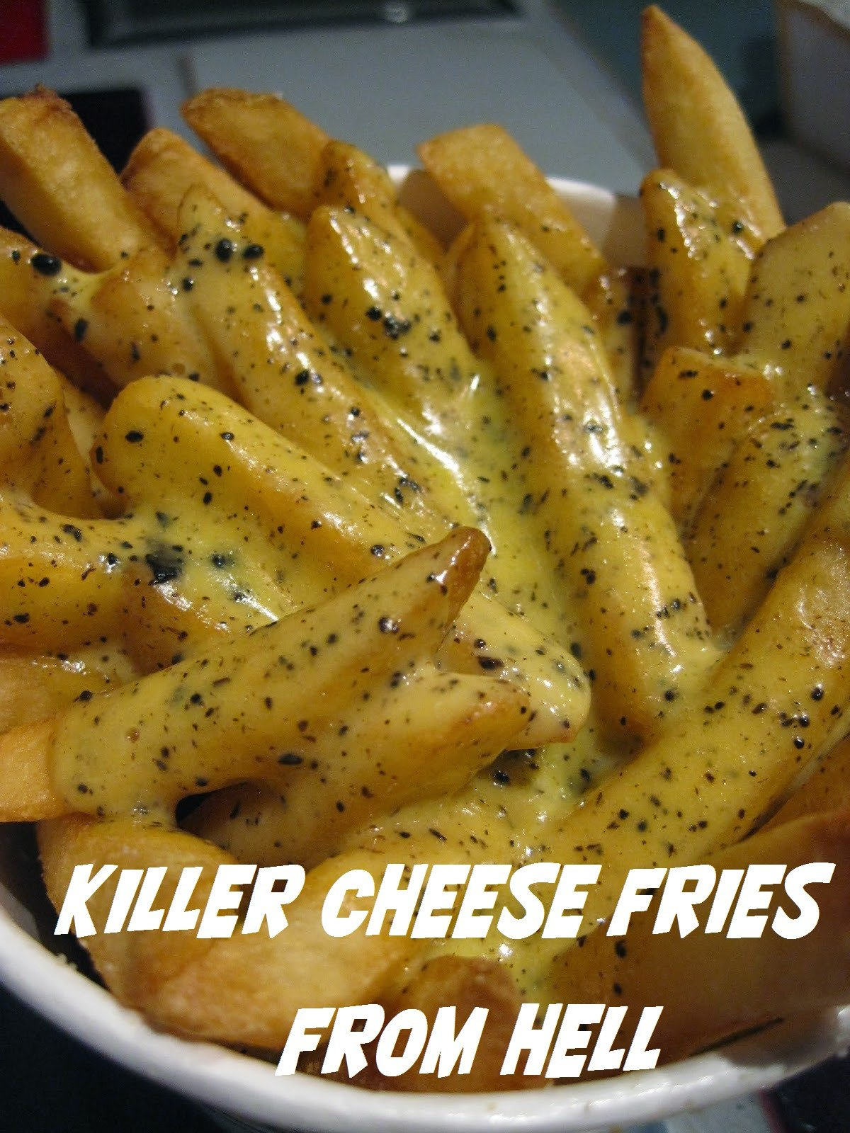 Killer Cheese Fries from Hell
