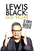 Lewis Black: Old Yeller - Live At the Borgata In Atlantic City