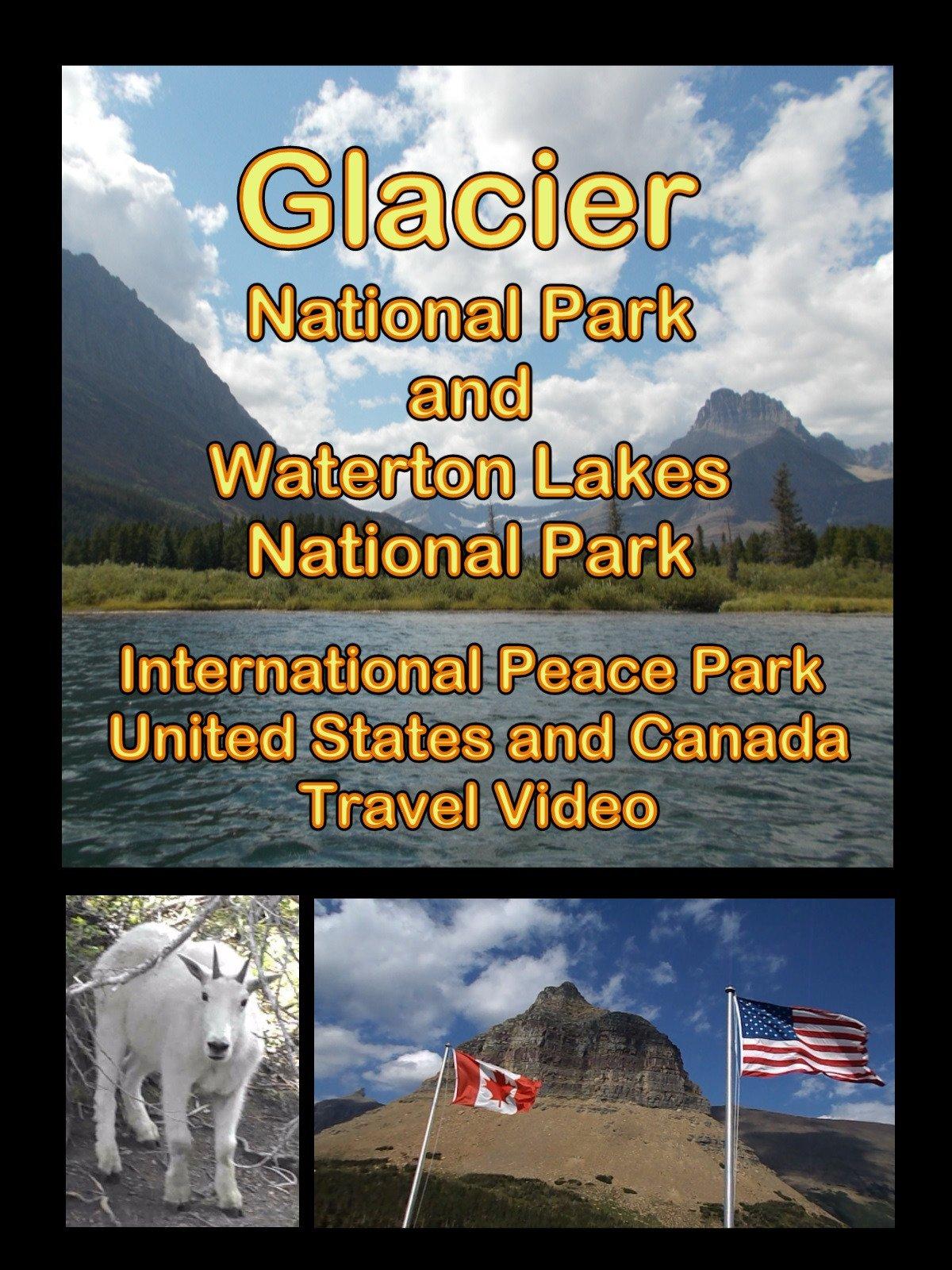 Glacier National Park and Waterton Lakes National Park