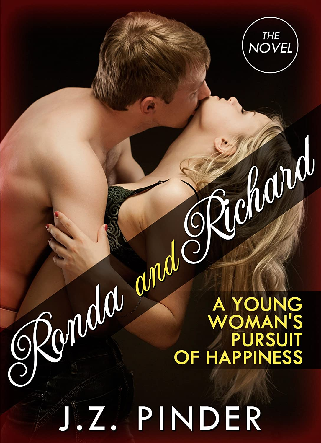 Ronda and Richard: The Novel – A Young Woman's Pursuit of Happiness