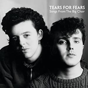 Tears For Fears / Songs From The Big Chair