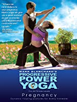 Progressive Power Yoga: Pregnancy