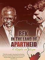 RFK In The Land Of Apartheid