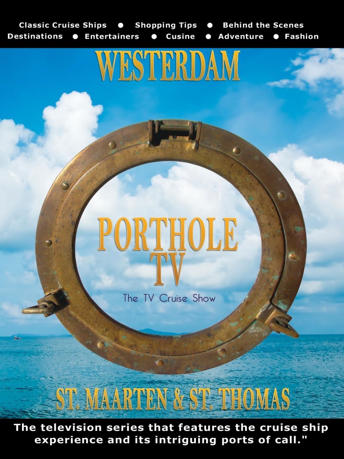 Porthole TV - Westerdam Ports: St. Maarten, St. Thomas on Amazon Prime Video UK