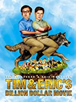 Tim & Eric's Billion Dollar Movie [HD]