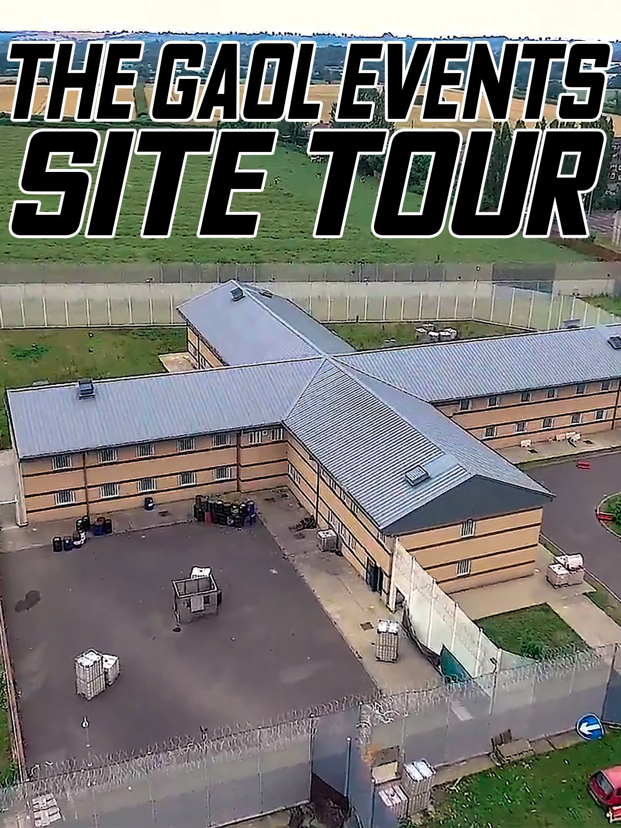 The Gaol Events Site Tour on Amazon Prime Instant Video UK
