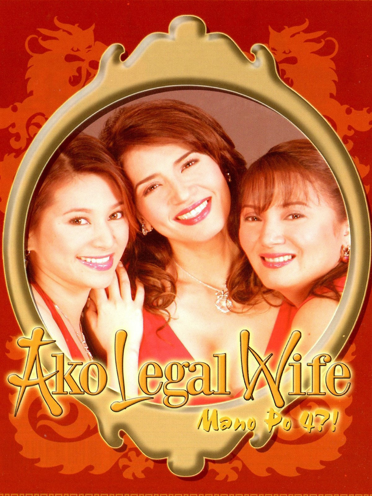 Ako Legal Wife: Mano Po 4?!