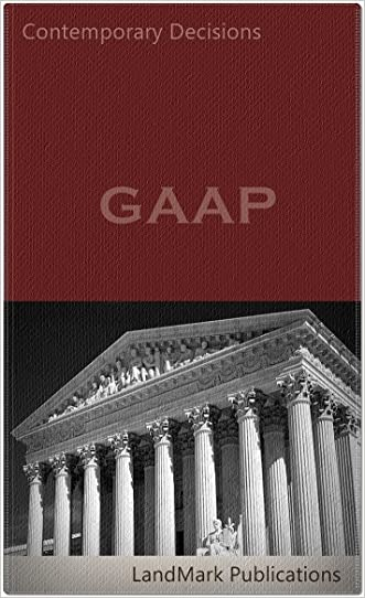 GAAP: Generally Accepted Accounting Principles (Litigator Series)