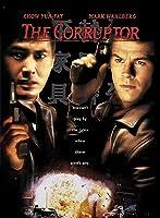 The Corruptor [HD]