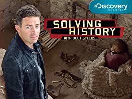 Solving History with Olly Steeds Season 1 [HD]