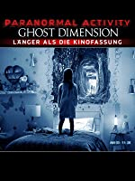 Paranormal Activity: The Ghost Dimension (Extended cut)