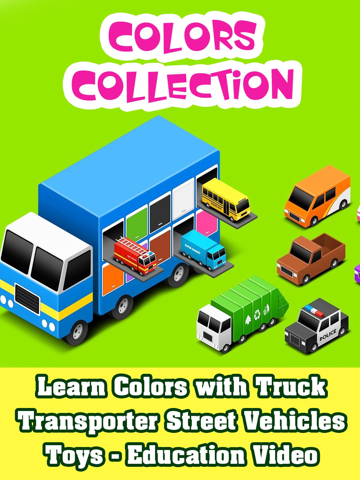 Learn Colors with Truck Transporter Street Vehicles Toys