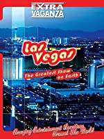 EXTRAVAGANZA Las Vegas
