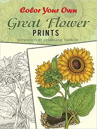 Color Your Own Great Flower Prints (Dover Art Coloring Book)
