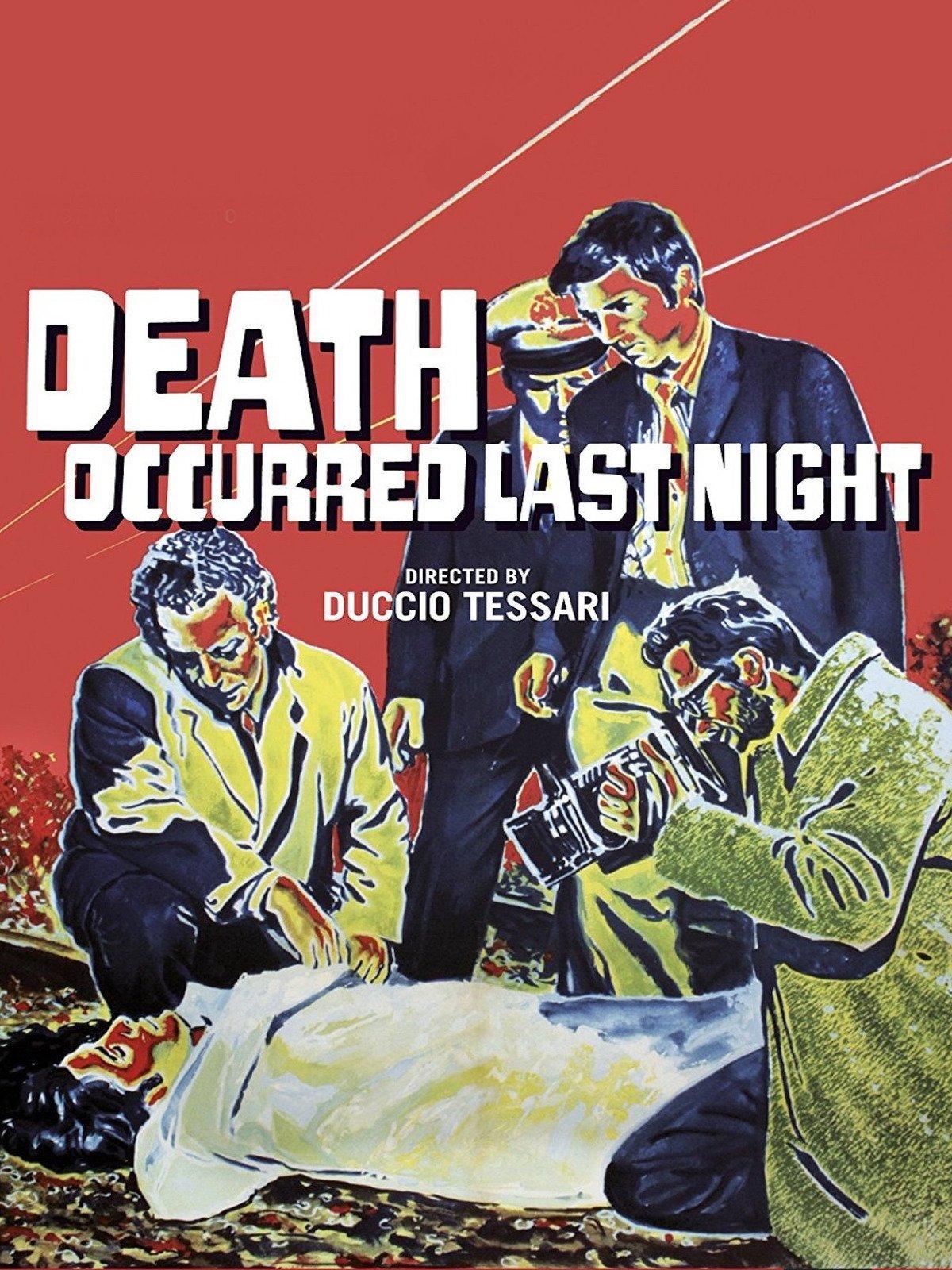 Death Occurred Last Night